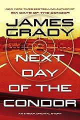 Next Day of the Condor: An E-Book Original Story Kindle Edition