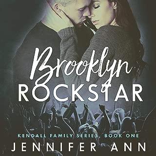 Brooklyn Rockstar: Kendall Family, Book 1