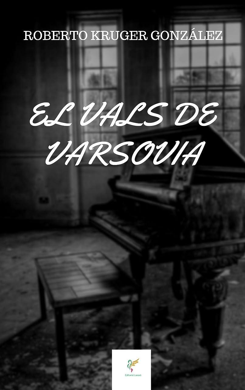 EL VALS DE VARSOVIA (Spanish Edition)