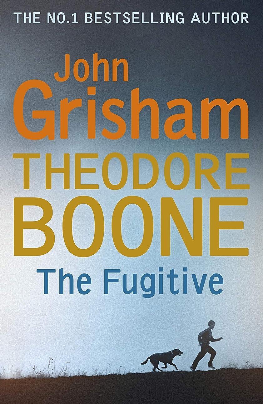 鮮やかな石鹸慣性Theodore Boone: The Fugitive: Theodore Boone 5 (English Edition)