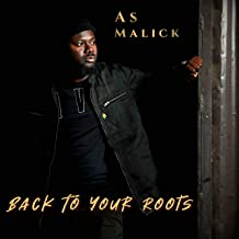 Back to Your Roots [Explicit]
