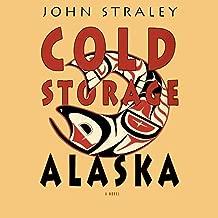 Cold Storage, Alaska