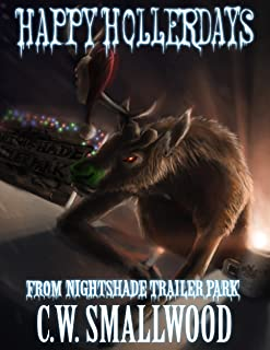 Happy Hollerdays From Nightshade Trailer Park: A Supernatural Comedy Series (Nightshade Trailer Park Series  Book 3) (English Edition)