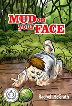 Mud on your Face