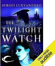 Twilight Watch: Watch, Book 3