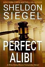 Perfect Alibi (Mike Daley/Rosie Fernandez Legal Thriller Book 7)