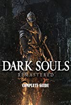 Dark souls remastered - Official Final Complete Guide
