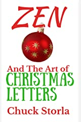 Zen and the Art of Christmas Letters Kindle Edition