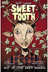 Sweet Tooth Vol. 1: Out of the Deep Woods Kindle Edition