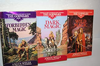 Angus Wells' Godwars Complete Series 1-3[[1. Forbidden Magic (1991) 2. Dark Magic (1992) 3. Wild Magic (1993)]]