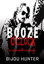 Booze O'clock (White Horse Book 3)