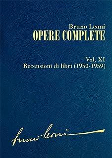 Opere complete. XI: Recensioni di libri (1950-1959) (Italian Edition)