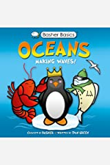 Basher Science: Oceans: Making Waves! Kindle Edition