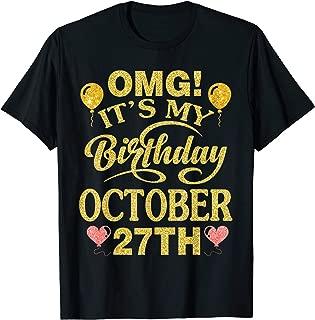 OMG It's My Birthday On October 27th Vintage Retro Happy T-Shirt