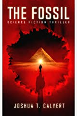 The Fossil: Science Fiction Thriller (Secrets Of Mars Book 1) Kindle Edition