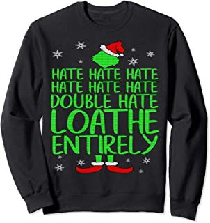 Double Hate Loathe Entirely Sweatshirt Christmas Gifts Idea
