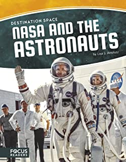Destination Space: NASA and the Astronauts