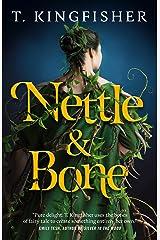 Nettle & Bone Kindle Edition