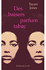 Des baisers parfum tabac (French Edition) Kindle Edition