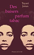 Des baisers parfum tabac (French Edition)