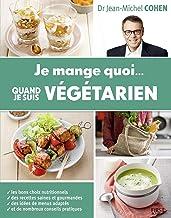 Je mange quoi quand je suis végétarien (Hors collection)