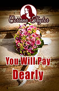 You Will Pay Dearly (English Edition)