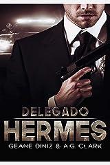 Delegado Hermes eBook Kindle