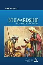 Stewardship: Motives of the Heart