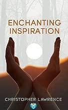 Enchanting Inspiration: Book 1 (Enchantment)