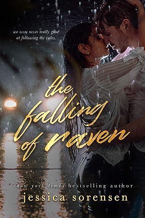 The Falling: The Falling of Raven (The Falling Series Book 1)