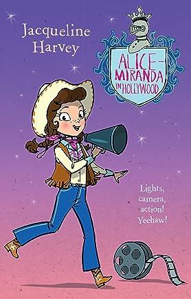 Alice-Miranda in Hollywood: Alice-Miranda 16