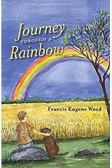 Journey Through a Rainbow Kindle Edition