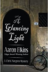 A Glancing Light (The Chris Norgren Mysteries Book 2) Kindle Edition