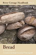 Bread: River Cottage Handbook No.3