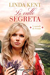 La valle segreta (I custodi di Scozia Vol. 1) Formato Kindle