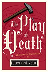 The Play of Death (US Edition) (A Hangman's Daughter Tale Book 6) Kindle Edition
