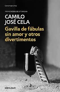 Gavilla de fábulas sin amor y otros divertimentos (Spanish Edition)