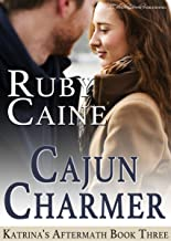 Cajun Charmer (Katrina's Aftermath Book 3)