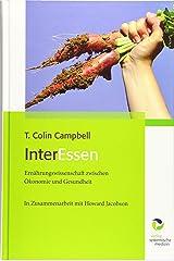 InterEssen: Ernährungswissenschaft zwischen Ökonomie und Gesundheit Hardcover