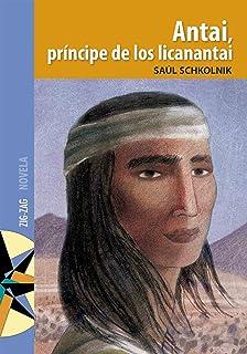 Antai, príncipe de los licanantai (Spanish Edition)