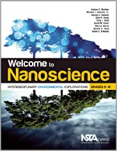 Welcome to Nanoscience: Interdisciplinary Environmental Explorations, Grades 9-12