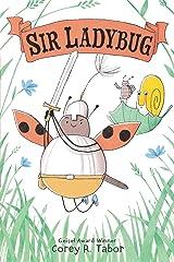 Sir Ladybug Kindle Edition
