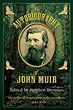 An Autobiography of John Muir (English Edition)