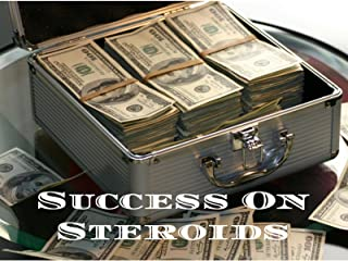 Success On Steroids