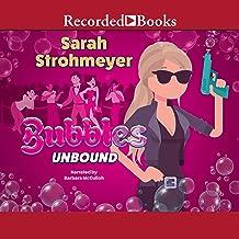 Bubbles Unbound (The Bubbles Yablonsky Series)