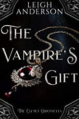 The Vampire's Gift: A Gothic Vampire Tale (The Calmet Chronicles) Kindle Edition