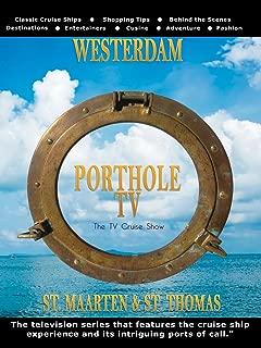 Porthole TV - Westerdam Ports: St. Maarten, St. Thomas