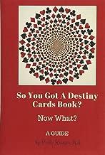 So You Got a Destiny Cards Book: A Guide