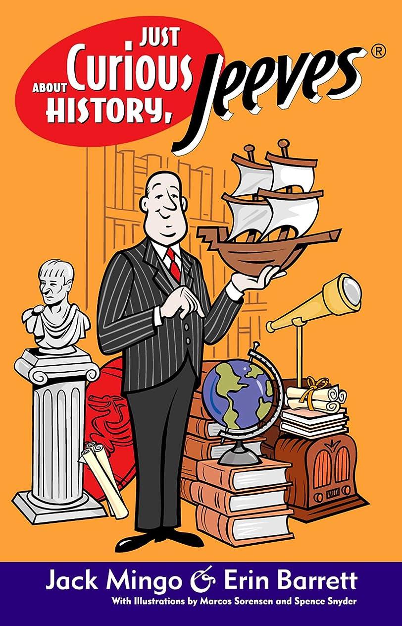 傑作平手打ち孤児Just Curious About History, Jeeves (English Edition)