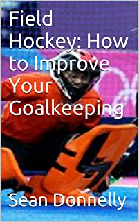 Best field hockey keeper drills Reviews